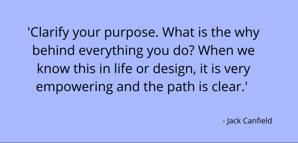 Purpose quote - Jack Canfield